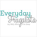 Everyday Frugalista